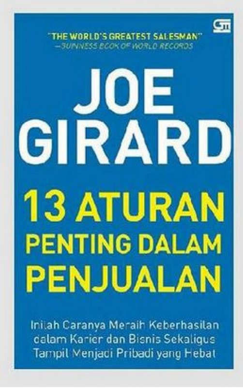 Cover Buku Joe Girard: 13 Aturan Penting Dalam Penjualan