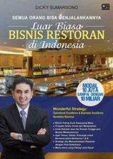 Luar Biasa Bisnis Restoran di Indonesia: Semua Orang Bisa Menjalankannya