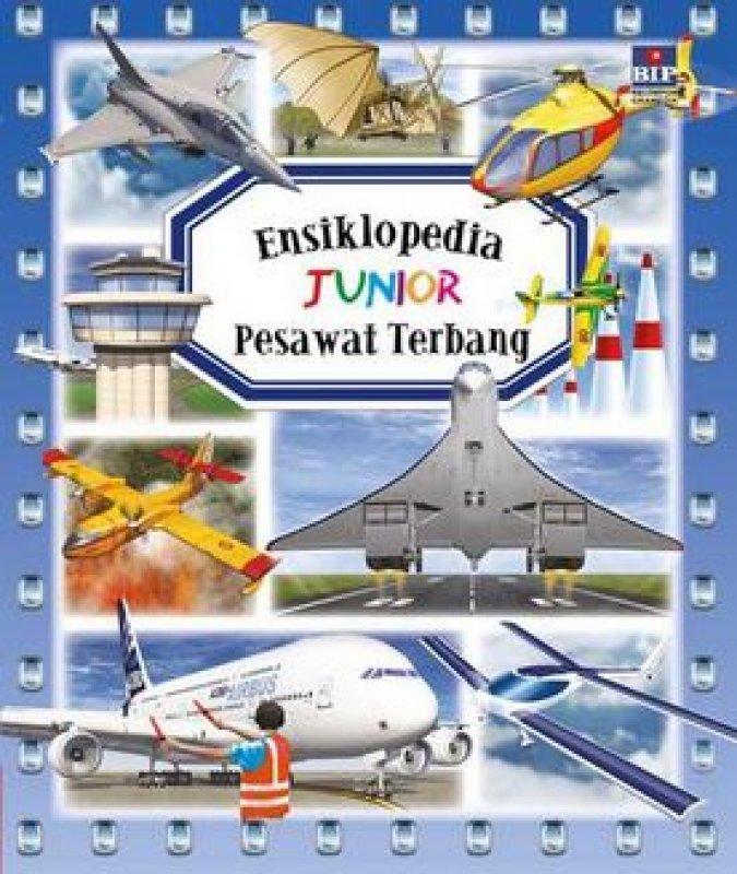 Cover Buku Ensiklopedia Junior: Pesawat Terbang (Hard Cover)