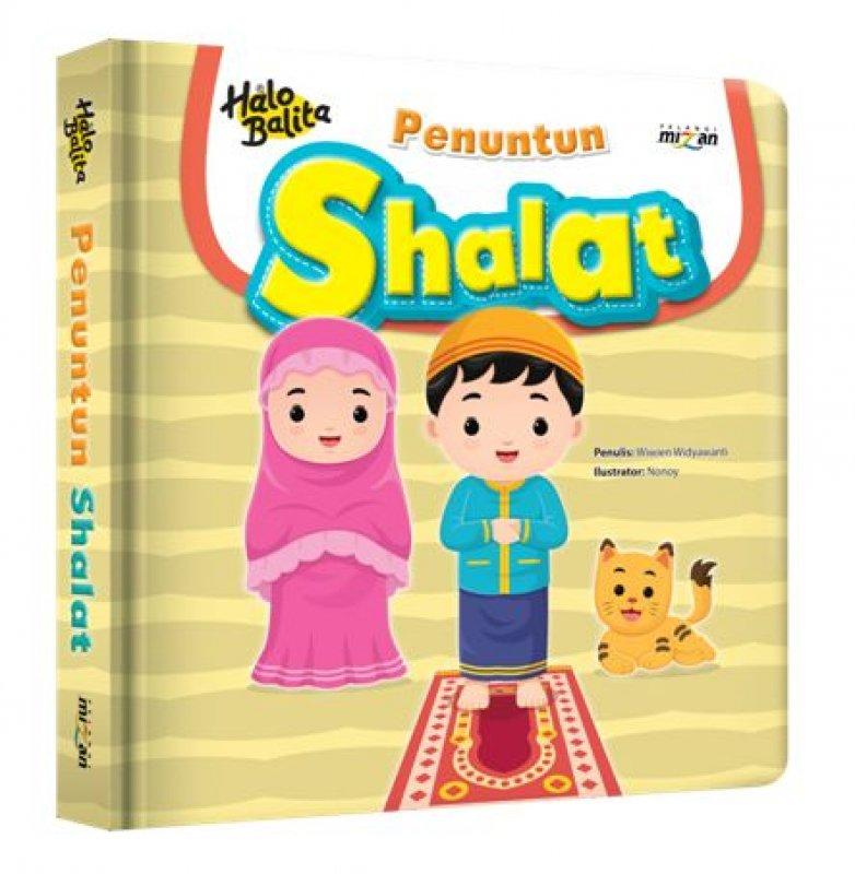 Cover Buku Halo Balita: Penuntun Shalat (Boardbook)