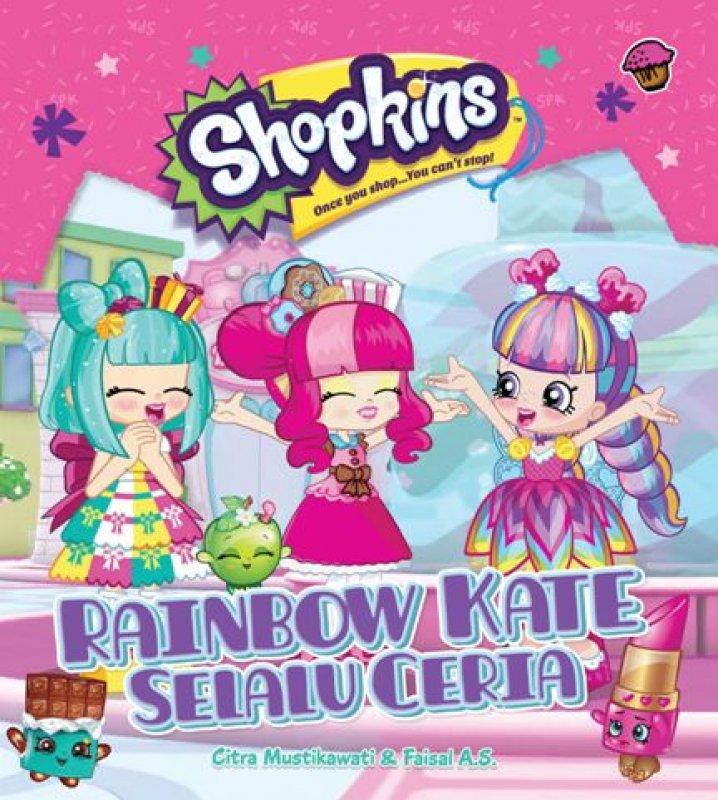 Cover Buku Shopkins Shoppies: Rainbow Kate Selalu Ceria
