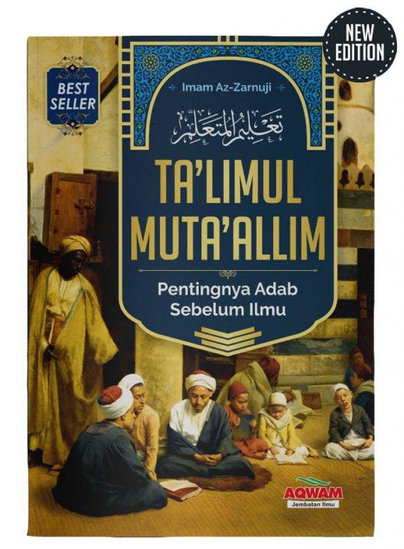 Cover Buku Ta LIMUL MUTA ALLIM: Pentingnya Adab Sebelum Ilmu [Cover Baru]