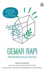 Gemar Rapi : Metode Berbenahnya Indonesia