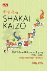 Shakai Kaizo - Seratus Tahun Reformasi Jepang