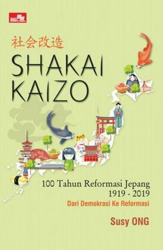 Cover Buku Shakai Kaizo - Seratus Tahun Reformasi Jepang