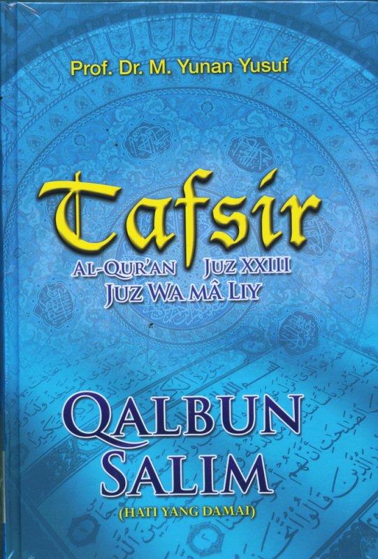 Cover Buku TAFSIR JUZ XXIII QALBUM SALIM (Hard Cover)