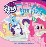My Little Pony: Pinkie Pie Ratu Pesta (Boardbook)
