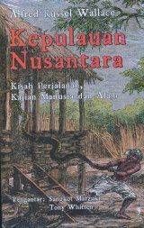 Detail Buku Kepulauan Nusantara: Kisah Perjalanan, Kajian Manusia dan Alam