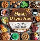 Masakan SBS ala Dapur Ane: 100 Resep Kue kering, kue tradisional, cake, jajanan, roti, puding & minuman