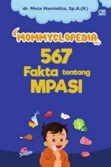 Mommyclopedia 567 Fakta Tentang Mpasi