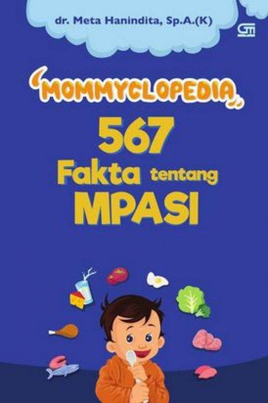 Cover Buku Mommyclopedia 567 Fakta Tentang Mpasi