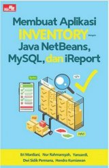 Membuat Aplikasi Inventory dengan Java Netbeans, Mysql, dan iReport