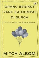 Orang Berikut Yang Kaujumpai Di Surga (The Next Person You Meet in Heaven)