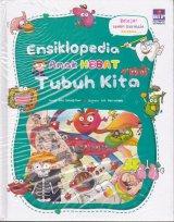 Detail Buku Ensiklopedia Anak Hebat : Tubuh Kita Hard Cover
