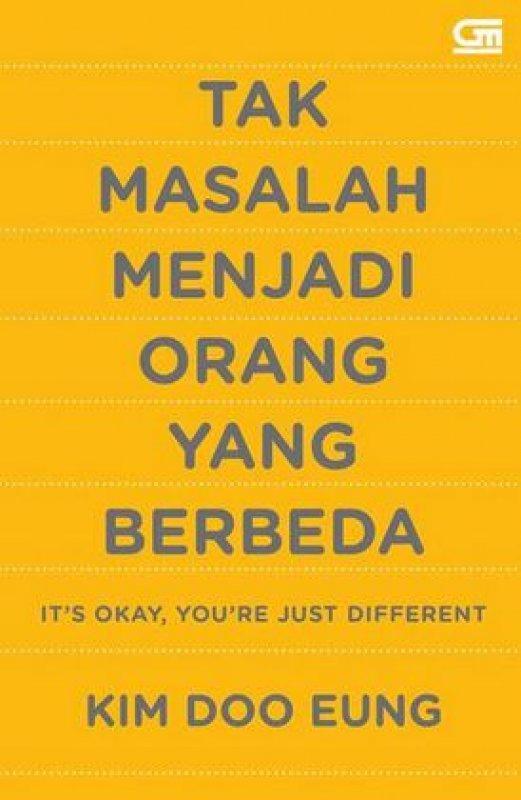Cover Buku Its Okay Youre Just Different - Tak Masalah Menjadi Orang yang Berbeda - Cover Baru 2019