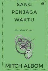 Sang Penjaga Waktu (The Time Keeper) - Cover Baru 2019