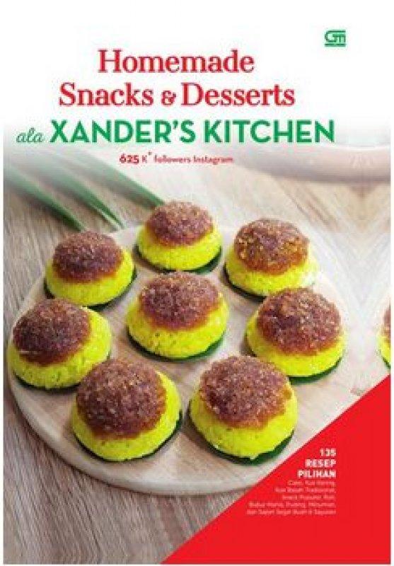 Homemade Snacks Desserts Ala Xander S Kitchen Hard Cover