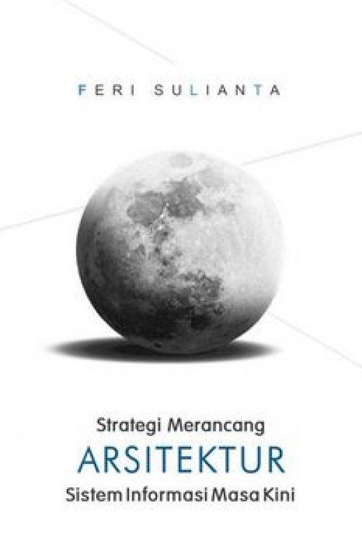 Cover Buku Strategi Merancang Arsitektur Sistem Informasi Masa Kini