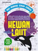MARI MEWARNAI DENGAN GEMBIRA : MEWARNAI HEWAN LAUT (Promo Best Book)