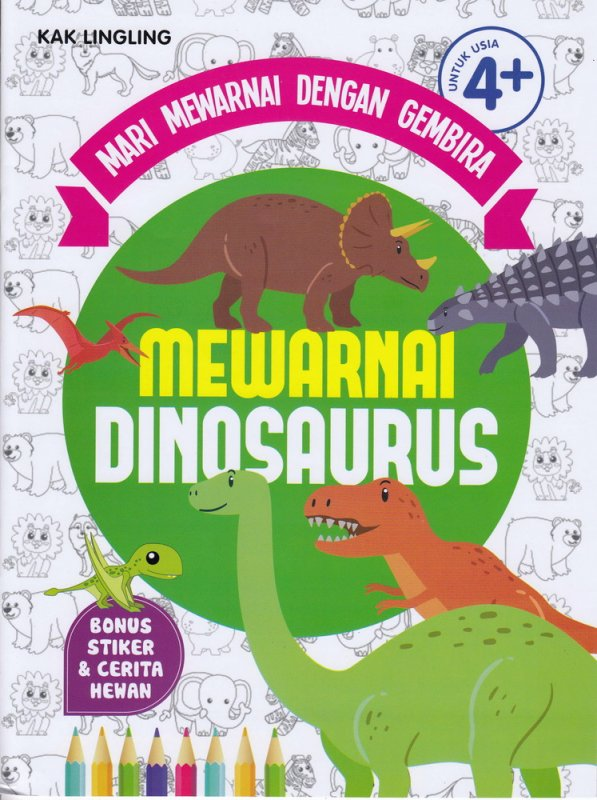 Cover Buku MARI MEWARNAI DENGAN GEMBIRA : MEWARNAI DINOSAURUS (Promo Best Book)