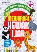 MARI MEWARNAI DENGAN GEMBIRA : MEWARNAI HEWAN LIAR (Promo Best Book)