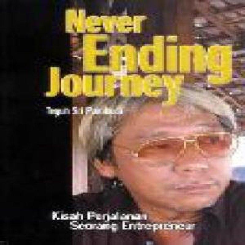 Cover Buku Never Ending Journey - Kisah Perjalanan Seorang Entrepreneur