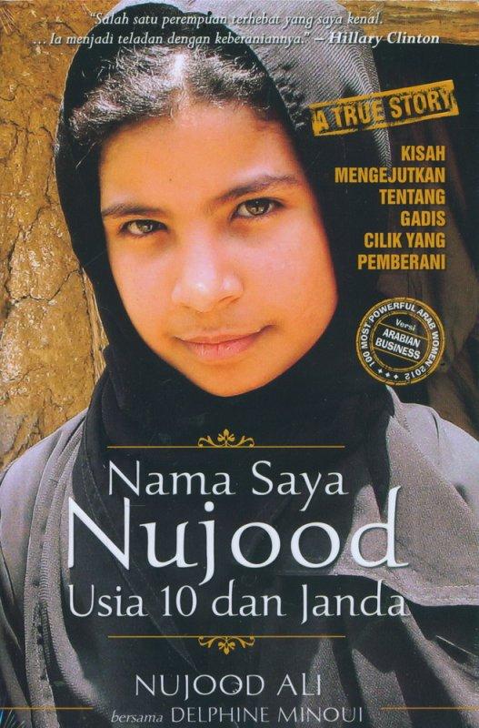 Cover Buku Nama Saya Nujood Usia 10 dan Janda