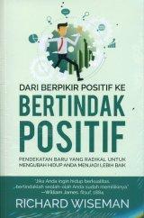 Dari Berpikir Positif ke Bertindak Positif