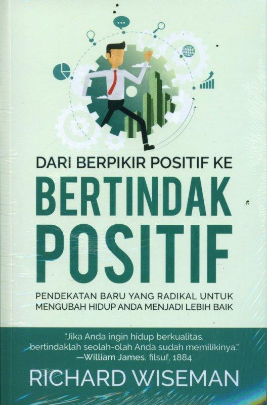 Cover Buku Dari Berpikir Positif ke Bertindak Positif