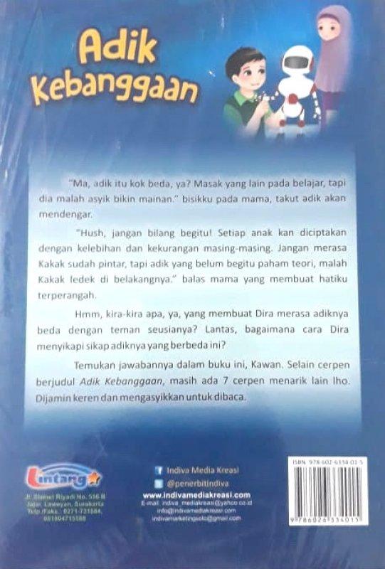 Cover Belakang Buku Adik Kebanggaan (Seri Pendidikan Akhlak untuk Anak)