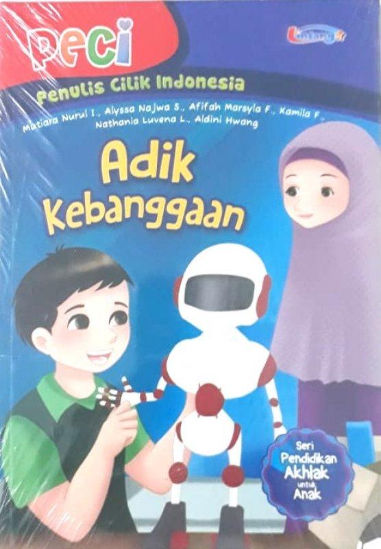 Cover Buku Adik Kebanggaan (Seri Pendidikan Akhlak untuk Anak)