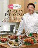 100 Resep Masakan Indonesia Populer Ala Yongki Gunawan