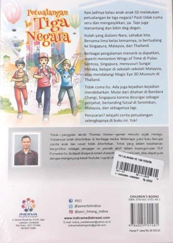 Cover Belakang Buku Petualangan ke Tiga Negara (seri pendidikan karakter untuk Anak)