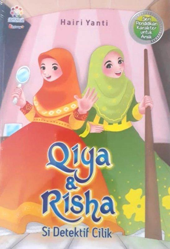 Cover Buku Qiya & Risha Si Detektif Cilik(Seri Pendidikan Karakter untuk Anak)