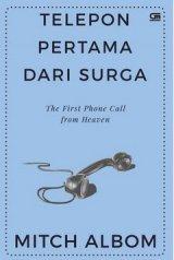 Telepon Pertama dari Surga (The First Phone Call from Heaven) - Cover Baru