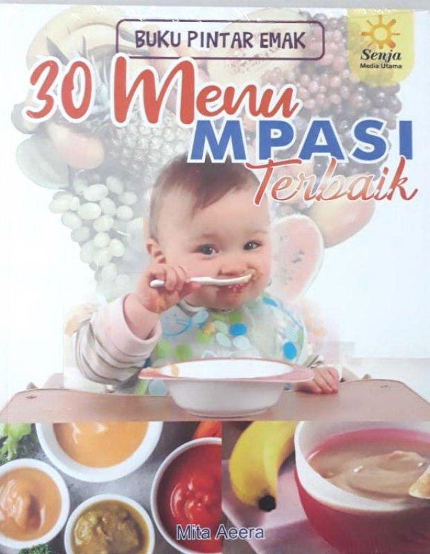 Cover Buku Buku Pintar Emak 30 Menu MPASI Terbaik