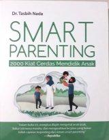 Smart Parenting: 2000 Kilat Cerdas Mendidik Anak