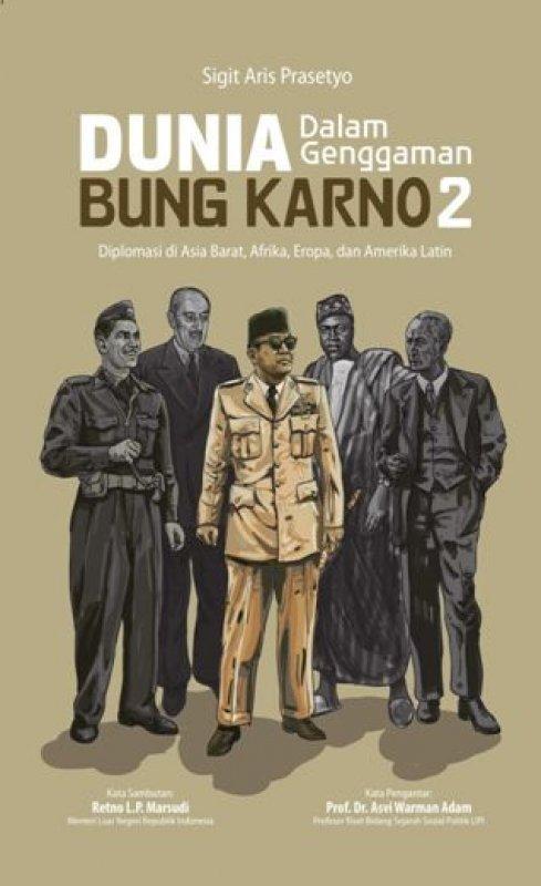 Cover Buku Dunia Dalam Genggaman Bung Karno 2