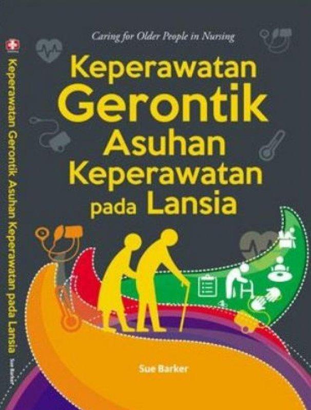 Cover Buku Keperawatan Gerontik Asuhan Keperawatan Pada Lansia
