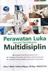 Perawatan Luka dengan Pendekatan Multidisiplin