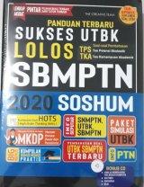 Panduan Terbaru Sukses UTBK Lolos SBMPTN 2020 SOSHUM