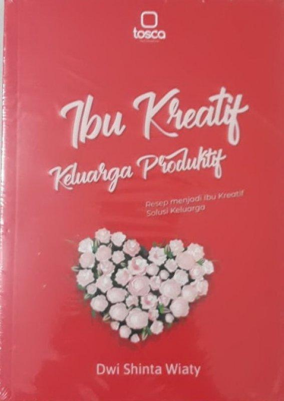Cover Buku Ibu Kreatif Keluarga Produktif
