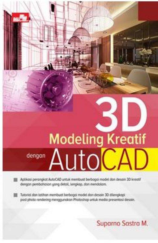 Cover Buku 3D Modeling Kreatif Dengan Autocad