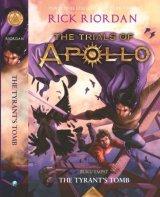 Trials of Apollo #4 : The Tyrants Tomb