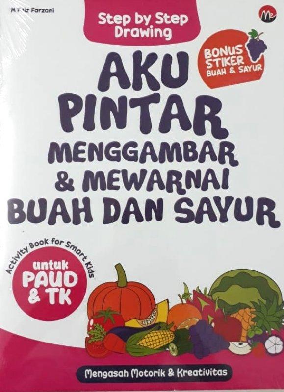 Cover Buku Aku Pintar Menggambar & Mewarnai Buah dan Sayur