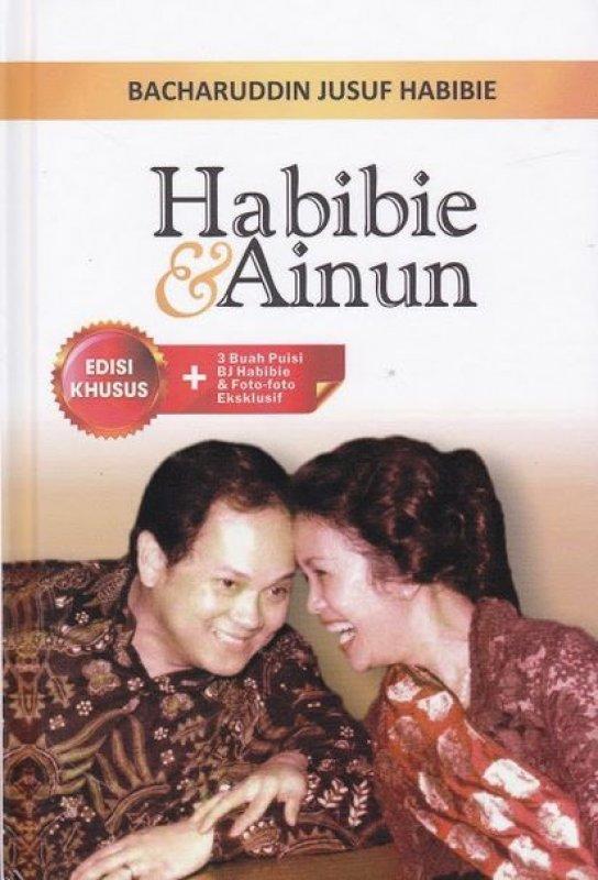 Cover Buku Habibie & Ainun - Edisi Khusus (3 Buah puisi B J Habibie & foto foto Esklusif)