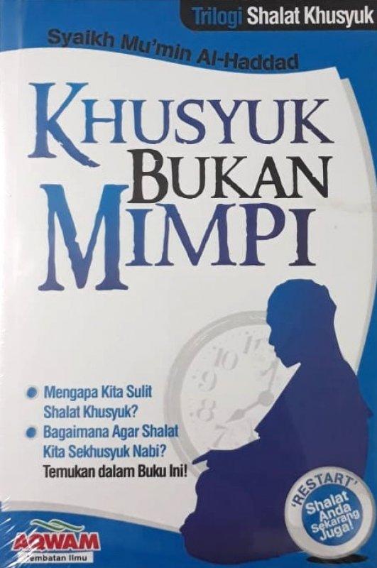 Cover Buku Khusyuk Bukan Mimpi