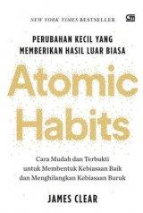 Detail Buku Atomic Habits: Perubahan Kecil yang Memberikan Hasil Luar Biasa