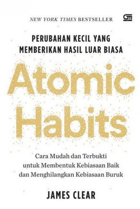 Cover Buku Atomic Habits: Perubahan Kecil yang Memberikan Hasil Luar Biasa