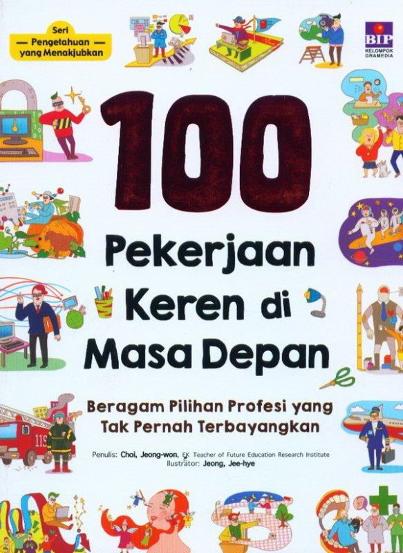 Cover Buku SPYM: 100 Pekerjaan Keren Di Masa Depan